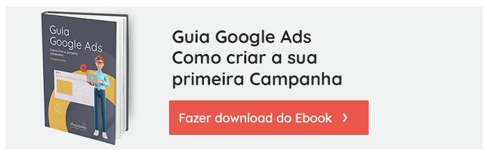 cta-guia-google-ads-como-criar-a-primeira-campanha